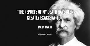 PR is not dead - image and quote of Mark Twain - reports of my death